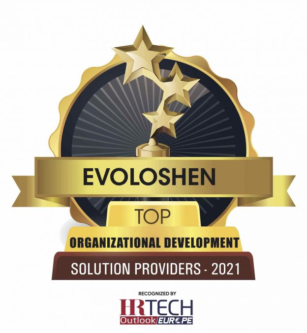 Evoloshen has been recognized as one of the Top 10 Organizational Development Companies in Europe by HR Tech Outlook.